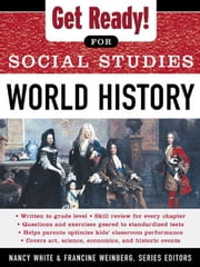 Get Ready! for Social Studies : World History ebook by White, Nancy