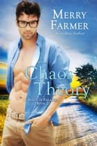 Chaos Theory ebook by Merry Farmer