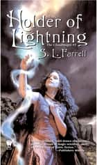 Holder of Lightning - The Cloudmages #1 ebook by S. L. Farrell