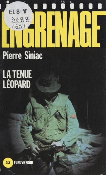 Engrenage : La Tenue léopard ebook by Pierre Siniac