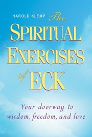 The Spiritual Exercises of ECK ebook by Harold Klemp