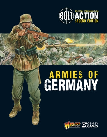 Bolt Action: Armies of Germany - 2nd Edition ebook by Warlord Games