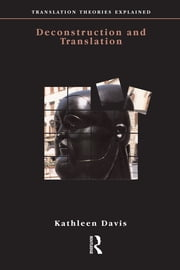 Deconstruction and Translation ebook by Kathleen Davis