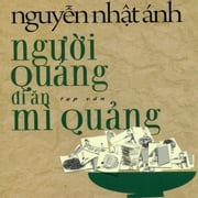 Nguoi Quang Di An My Quang audiobook by Nguyen Nhat Anh