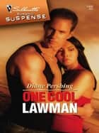 One Cool Lawman ebook by Diane Pershing