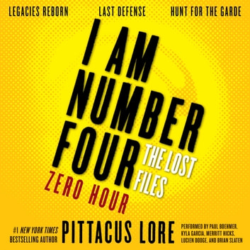 I Am Number Four The Lost Files Zero Hour Audiobook By Pittacus Lore