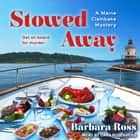 Stowed Away audiobook by Barbara Ross