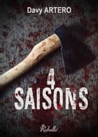4 saisons ebook by Davy Artero, davy artero