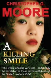 A Killing Smile ebook by Christopher G. Moore