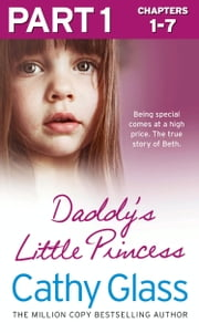 Daddy's Little Princess: Part 1 of 3 ebook by Cathy Glass