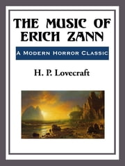 The Music of Erich Zann ebook by H. P. Lovecraft