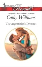 The Argentinian's Demand eBook by Cathy Williams