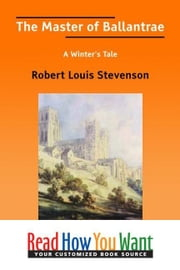 The Master Of Ballantrae: A Winter's Tale ebook by Stevenson Robert Louis