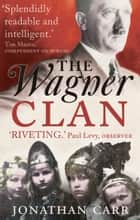 The Wagner Clan ebook by Jonathan Carr