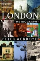 London ebook by Peter Ackroyd
