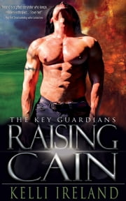 Raising Cain ebook by Kelli Ireland