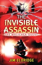The Invisible Assassin - The Malichea Quest ebook by Jim Eldridge