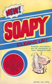 Soapy Cleans Up: A Case Study in the Functioning of Capitalism in the Canadian Hinterland ebook by Richard von Fuchs