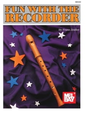 Fun With Recorder ebook by Franz Zeidler