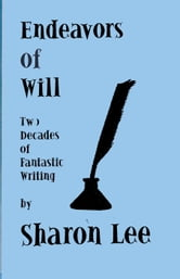 Endeavors of Will ebook by Sharon Lee