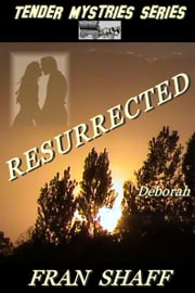 Resurrected ebook by Fran Shaff