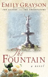The Fountain ebook by Emily Grayson