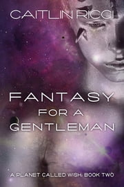 Fantasy for a Gentleman ebook by Caitlin Ricci