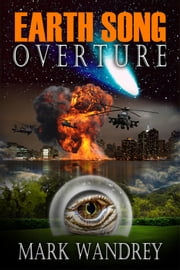 Earth Song Overture ebook by Mark Wandrey