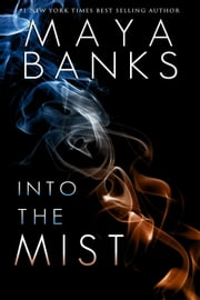 Into the Mist ebook by Maya Banks