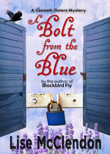 A Bolt from the Blue ebook by Lise McClendon