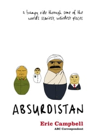 Absurdistan ebook by Eric Campbell