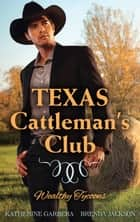 Texas Cattleman's Club - Wealthy Tycoons - Box Set, Books 1-2 ebook by