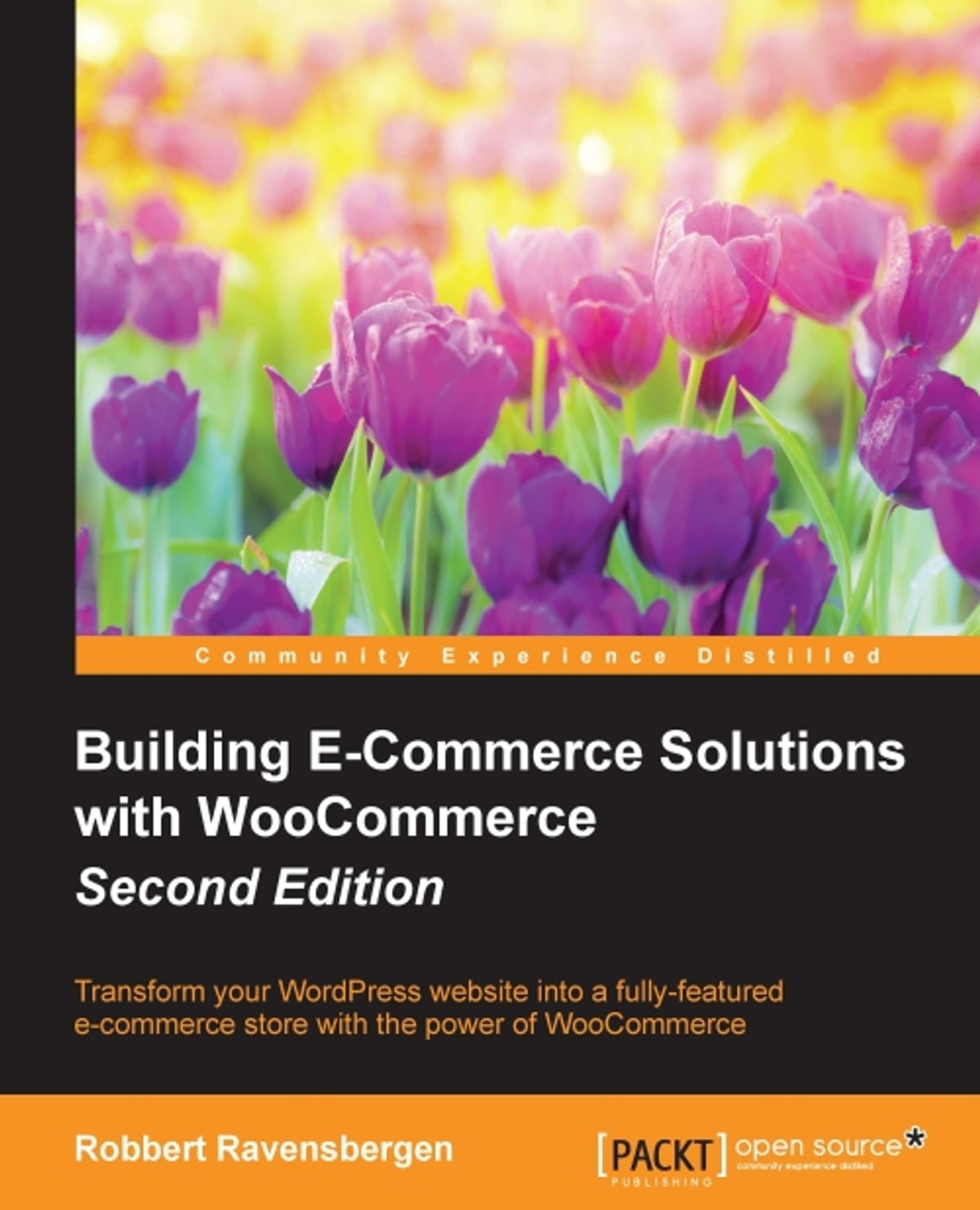 Building E-Commerce Solutions with WooCommerce - Second Edition eBook by Robbert  Ravensbergen - 9781785889110 | Rakuten Kobo