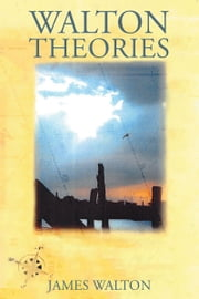 Walton's Theories ebook by James Walton