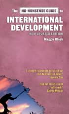 No-Nonsense Guide to International Development, 2nd Edition ebook by Maggie Black