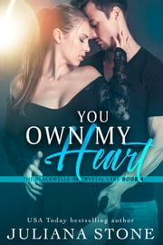 You Own My Heart ebook by Juliana Stone