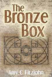 The Bronze Box ebook by Amy C Fitzjohn