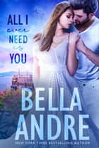 All I Ever Need Is You (Seattle Sullivans #5) ebook by
