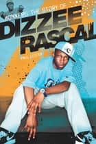 Bonkers: The Story of Dizzee Rascal ebook by Paul Lester