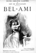 Bel-Ami - Édition illustrée ebook by Guy de Maupassant