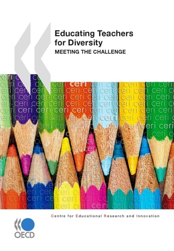 Educating Teachers for Diversity - Meeting the Challenge ebook by Collective
