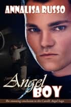 Angel Boy ebook by Annalisa  Russo