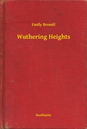 Wuthering Heights 電子書 by Emily Brontë