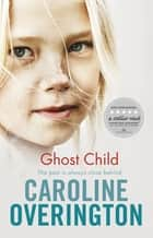 Ghost Child ebook by