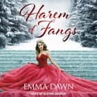 Harem of Fangs audiobook by Emma Dawn