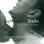 Tricks... to Please a Man ebook by Jay Wiseman