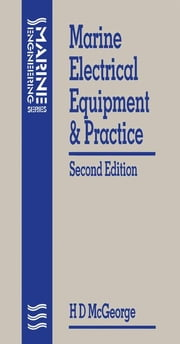 Marine Electrical Equipment and Practice ebook by MCGEORGE, H D