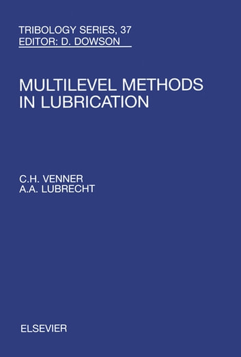 Multi-Level Methods in Lubrication ebook by