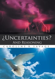 ¿Uncertainties? And Reasoning ebook by Caroline Savage