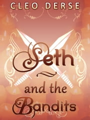 Seth and the Bandits ebook by Cleo Derse
